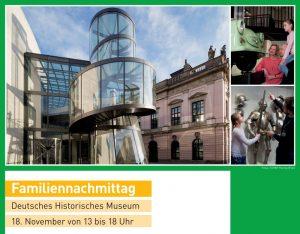"""Foto des Deutschen Historischen Museums, Text: """"Familiennachmittag, Deutsches Historisches Museum, 18. November von 13 bis 18 Uhr"""""""