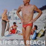 Ausstellungsplakat 2009: Plakat Life Is A Beach, Joerg Rubbert